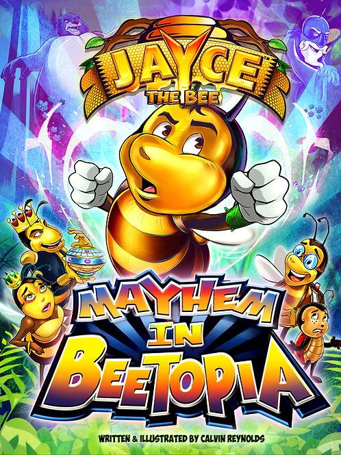 Jayce The Bee: Mayhem In Beetopia_paperback