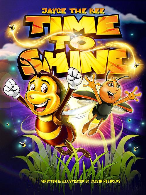 Jayce The Bee: Time to Shine