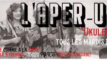 L'Aper-Uke : Ukulélé & Boissons vivantes tous les mardis !
