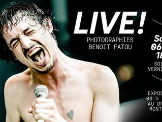 Live ! Exposition Photographies // Benoit Fatou