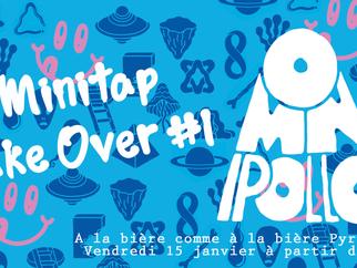 Vendredi 15 janvier à 17h à #Pyrenées : Mini Tap Take Over OMNIPOLLO