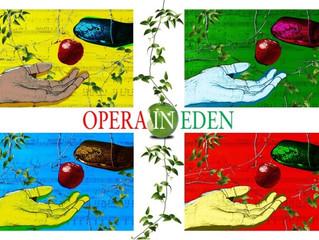 Opera in Eden premieres