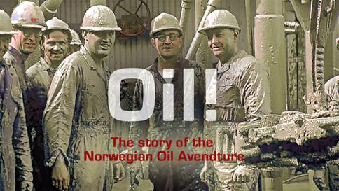 Oil - The story of the Norwegian Oil adventure