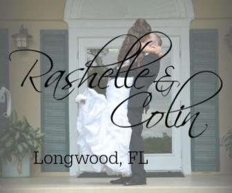 Rashell and Colin - Longwood, FL