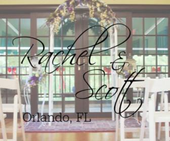 Rachel and Scott - Orlando, FL