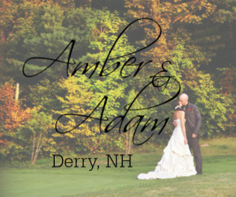 Amber and Adam - Derry, NH