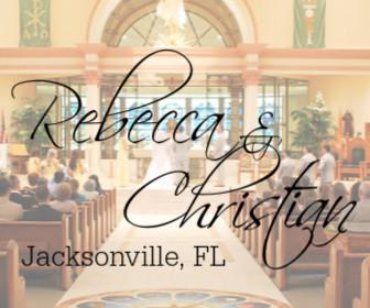 Rebecca and Christian - Jacksonville, FL