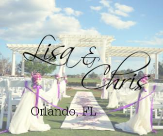 Lisa and Chris - Orlando, FL