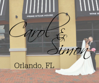 Carol and Simon - Orlando, FL