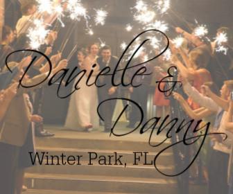 Danielle and Danny - Winter Park, FL