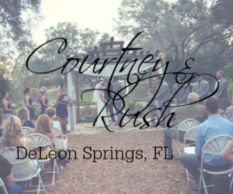 Courtney and Rush - DeLeon Springs, FL