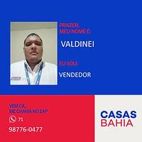 Me Chamo: Valdinei (Consultor de Vendas
