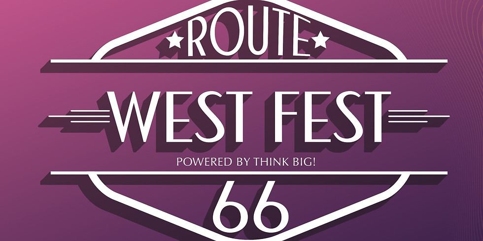 Virtual Rt 66 West Fest powered by Think Big