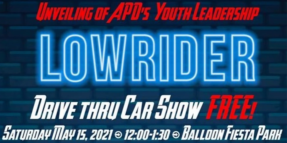 FREE Drive-Thru Car Show and Unveiling of APD's Lowrider