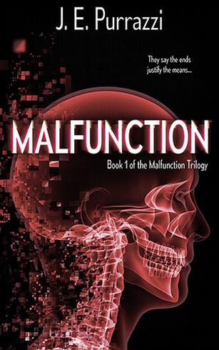 Malfunction by J.E. Purrazzi