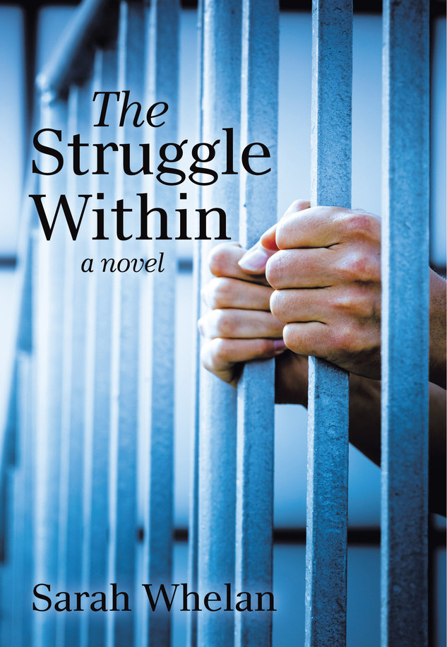 The Struggle Within by Sarah Whelan
