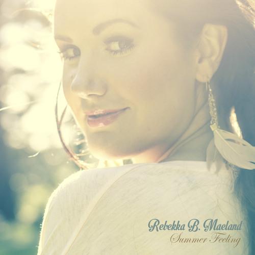 Rebekka B. Maeland - Summer Feeling