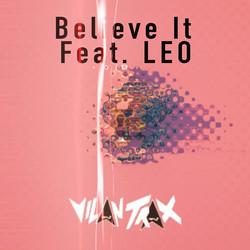 Vilan Trax - Believe It Remix
