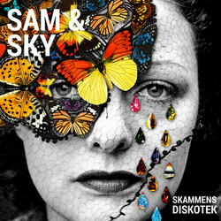 Sam & Sky - Skammens Diskotek