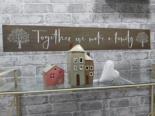 'Together We Make a Family' Plaque