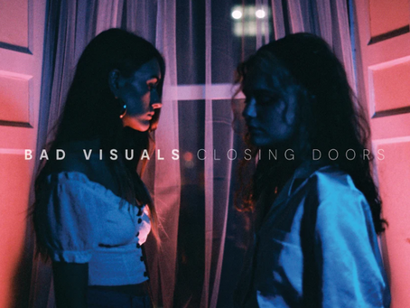 "Oakland, CA's BAD VISUALS Release New Single ""Closing Doors"""