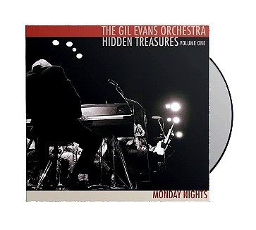 "The Gil Evans Orchestra- ""Hidden Treasures Volume One Monday Nights"" CD"