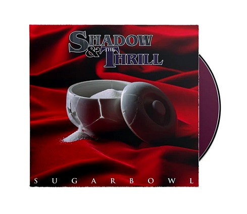 Shadow & The Thrill - Sugarbowl CD