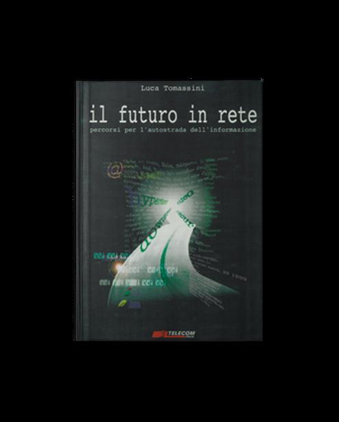 10-IlFuturoInRete.png