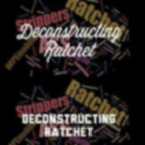 Deconstructing Ratchet