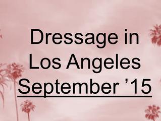 Your Dressage-filled September in L.A.
