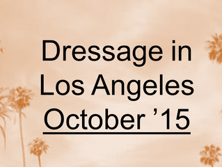 Your Dressage-filled October in L.A.