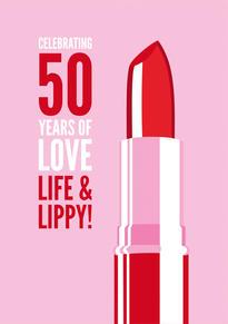 50th Lippy Birthday Card