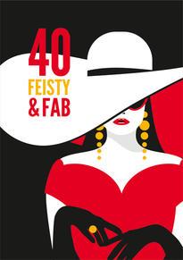 40th Feisty Birthday Card