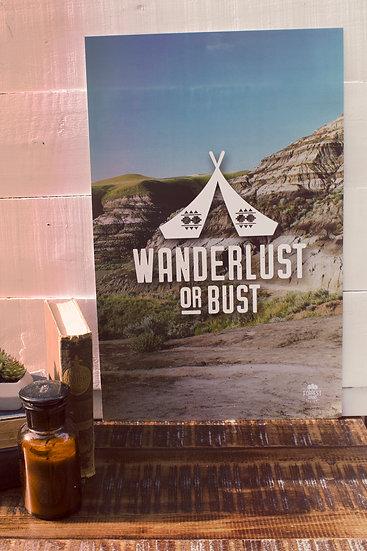 Wanderlust or Bust poster