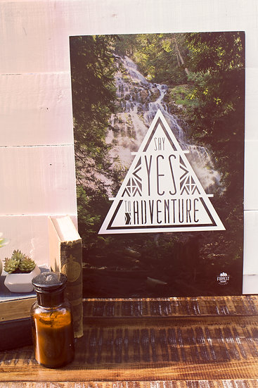 Say Yes to Adventure poster