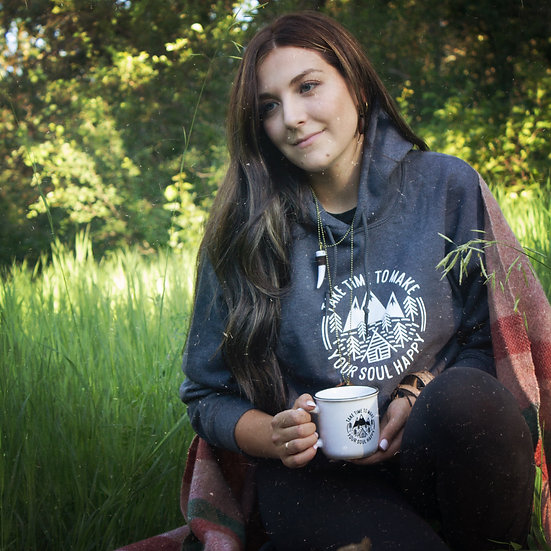 Take time to make your soul happy campfire hoodie