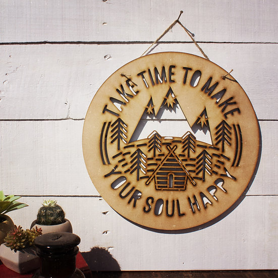 Take time to make your soul happy wall hanging
