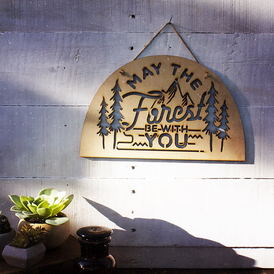 May the forest be with you wall hanging