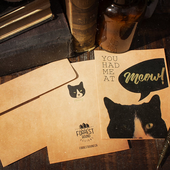 You had me at meow card