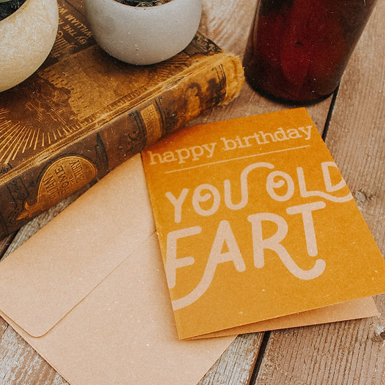 Happy birthday you old fart card