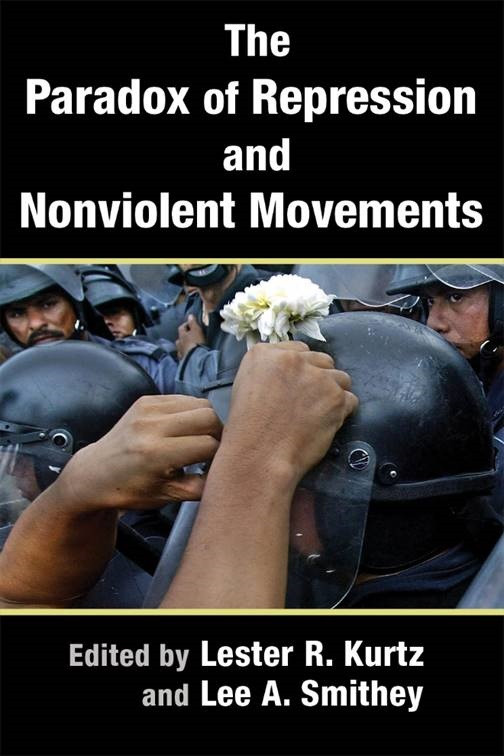 Book cover: The Paradox of Repression and Nonviolent Movements