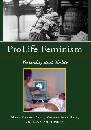 ProLifeFeminism: Yesterday and Today cover
