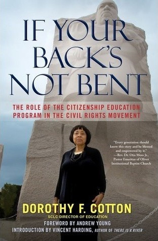 Cover of If Your Back's Not Bent by Dorothy Cotton
