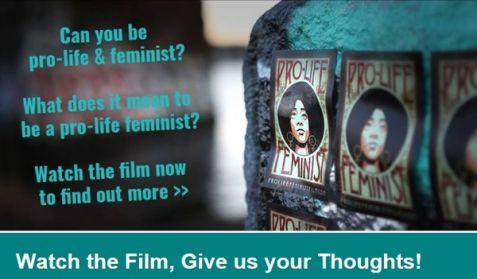 Pro-Life Feminism film