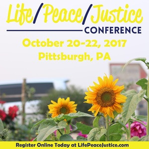 Life/Peace/Justice Conference
