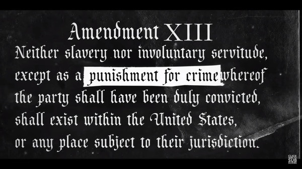 Amendment XIII Neither slavery nor involuntary servitude, except as a punishment for crime, whereof the party shall have been duly convicted, shall exist within the United States, or any place subject to their jurisdiction.