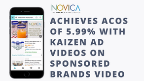 NOVICA achieves ACoS of 5.99% with Kaizen Ads Video Creative on Amazon Sponsored Brands Video Ads