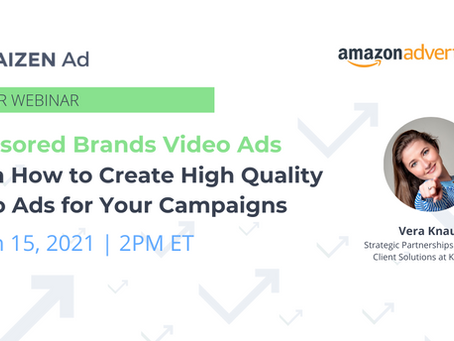 Webinar: How to create high quality videos for your Sponsored Brands video campaigns