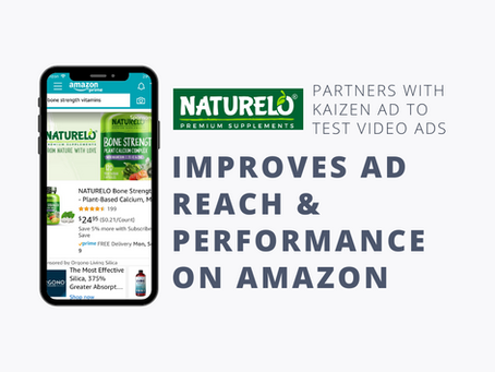 Naturelo Improves Ad Reach & Performance On Amazon's Video In Search