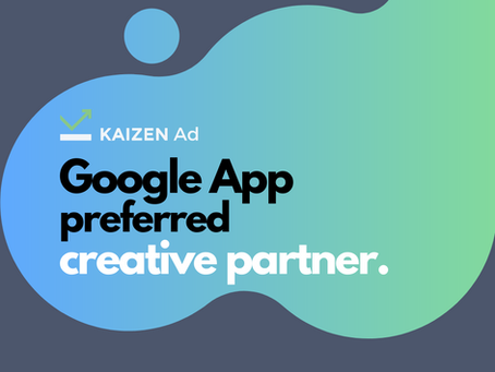 Kaizen Ad Named One of Eight Trusted Google Creative Partners to Drive Better App Campaign Results